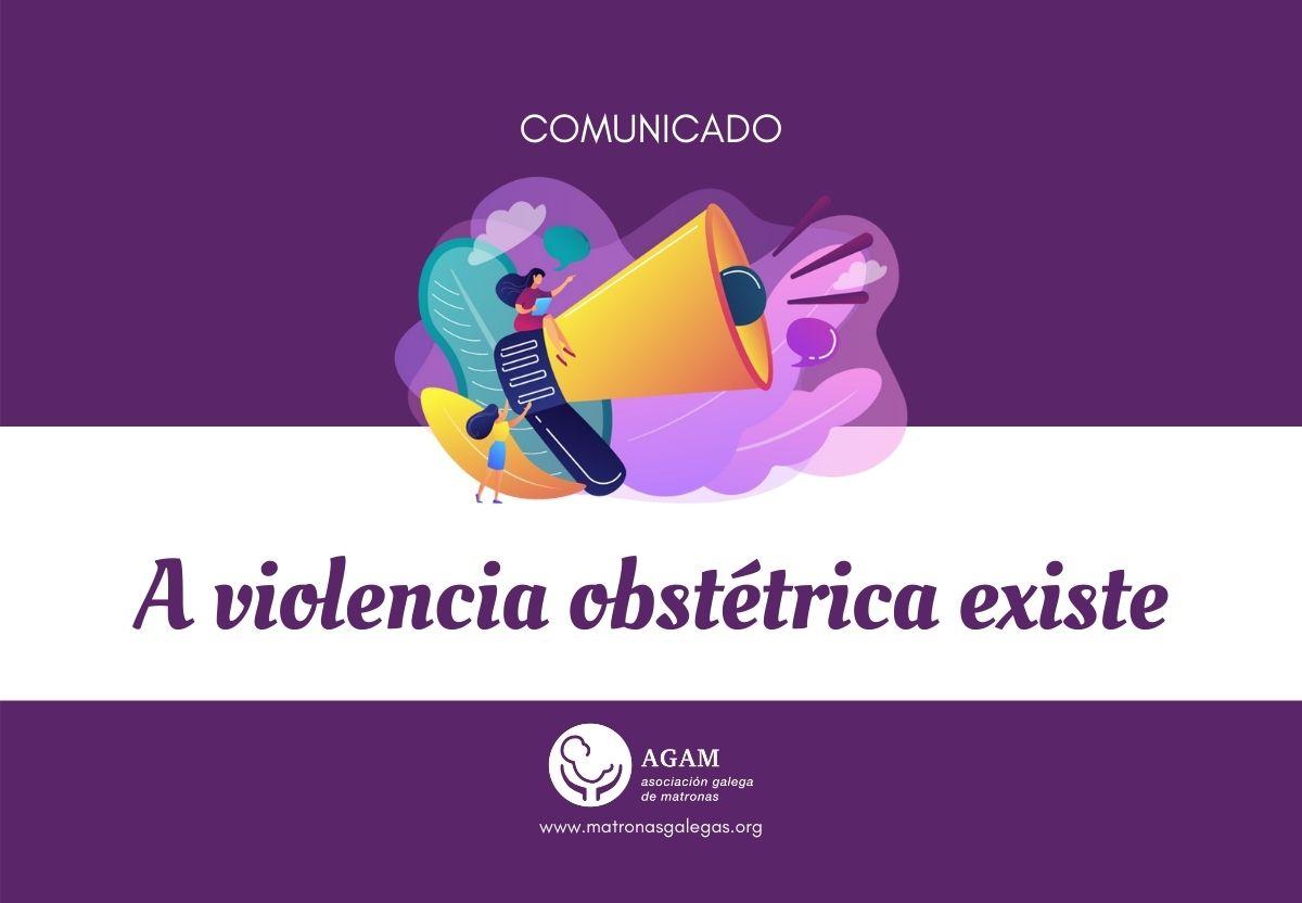 comunicado agam a violencia obstetrica existe 200721