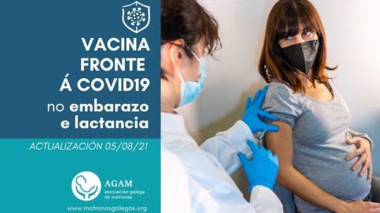 Vacina fronte á covid19 no embarazo e lactancia actualización 050821